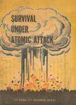 A copy of Survival Under Atomic Attack, a civil defense publication